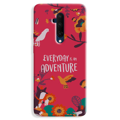 Everyday Is An Adventure OnePlus 7T Case