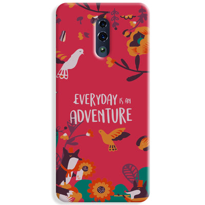 Everyday Is An Adventure Oppo Reno Case