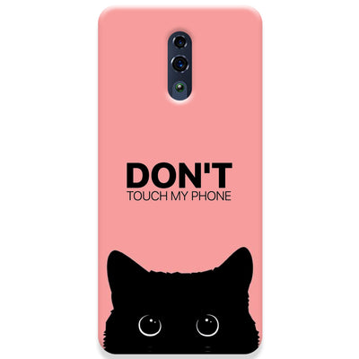 Don't Touch My Phone Oppo Reno Case