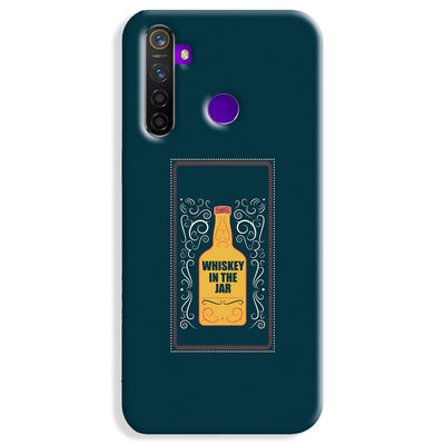 Whiskey In The Jar Realme 5 Pro Case