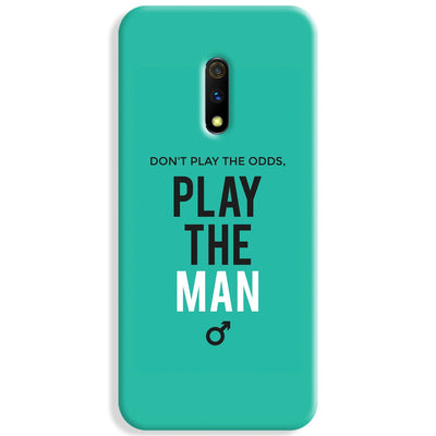 Don't Play the Man Realme X Case