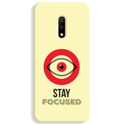 Stay Focussed Realme X Case