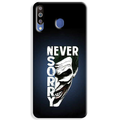 Never Sorry Samsung Galaxy M30 Case