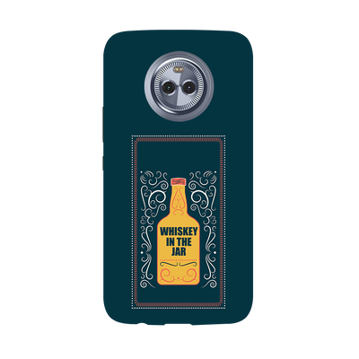 Whiskey In The Jar   Moto X4 Case