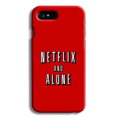 Netflix and Alone iPhone 8 Case