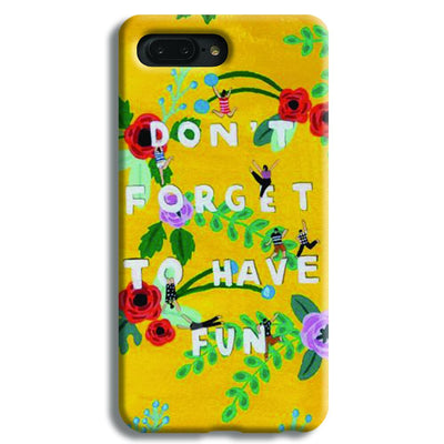 Don't Forget To Have Fun Apple iPhone 7 Plus Case