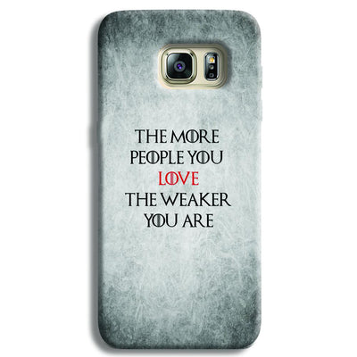 The More People Love You Samsung S6 Edge Case