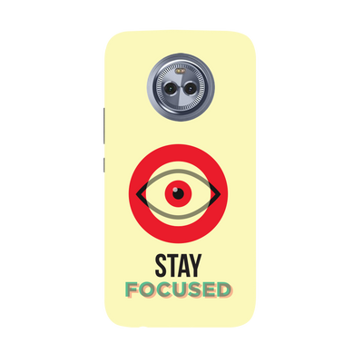 Stay Focussed Moto X4 Case