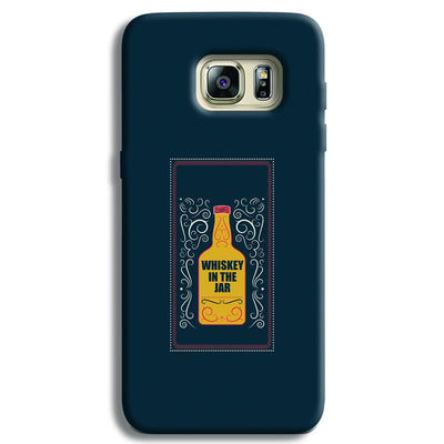 Whiskey In The Jar   Samsung S6 Edge Case