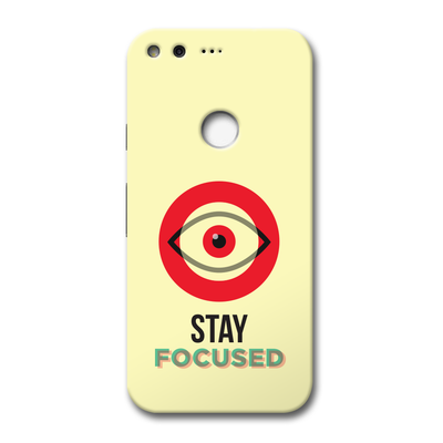 Stay Focussed Google Pixel Case