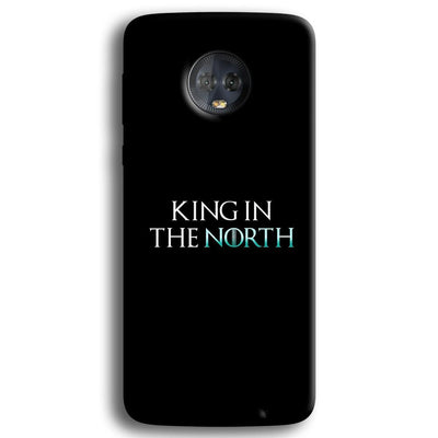 King in The NORTH Moto G6 Plus Case