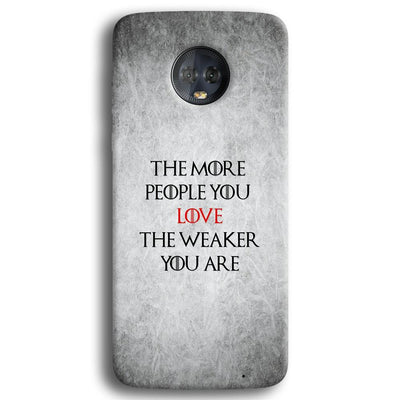 The More People Love You Moto G6 Plus Case