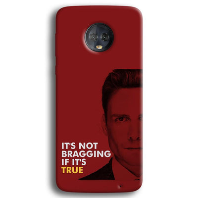 It's Not bragging if its true Moto G6 Plus Case