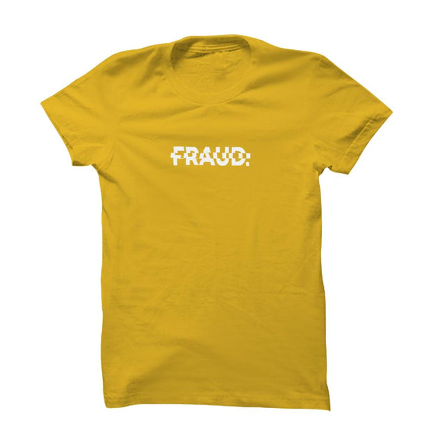 Fraud T-Shirt