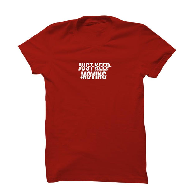 Just Keep Moving T-Shirt