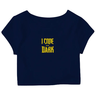 I Code In The Dark Crop Top