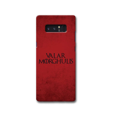 VALAR MORGHULIS Samsung Note 8 Case