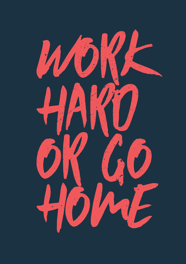 Buy Work Hard Poster