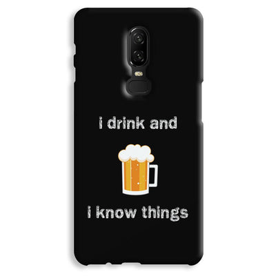 I Drink OnePlus 6 Case