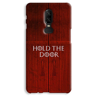 Hold The Door OnePlus 6 Case
