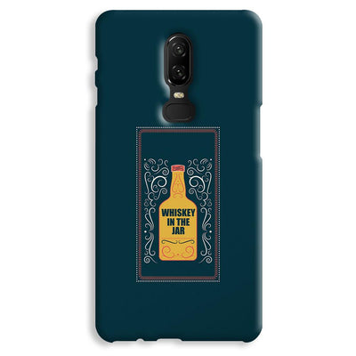 Whiskey In The Jar   OnePlus 6 Case