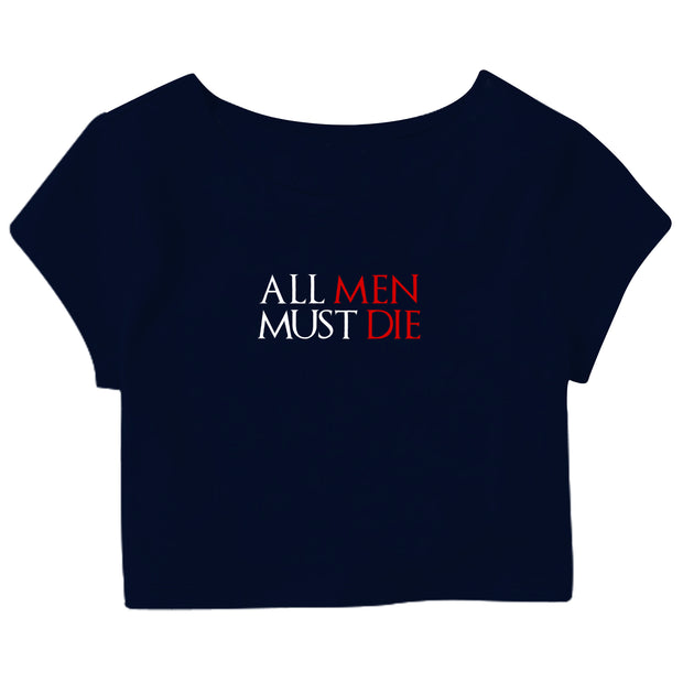 All Men Must Die Crop Top