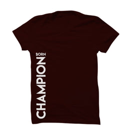 Born Champion T-Shirt