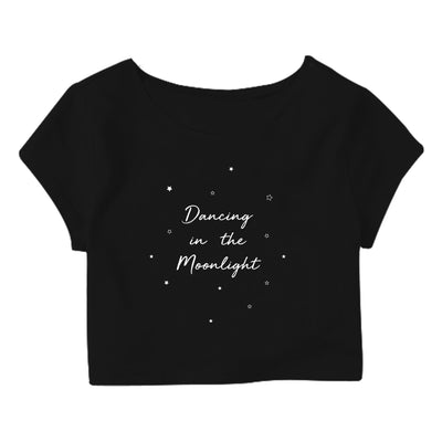 Dancing in the moonlight Crop Top