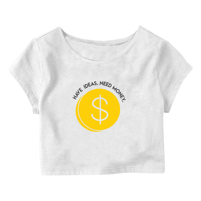 Ideas, Money Crop Top