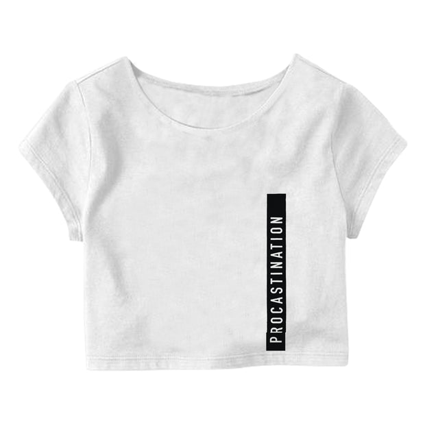 Procastination Crop Top