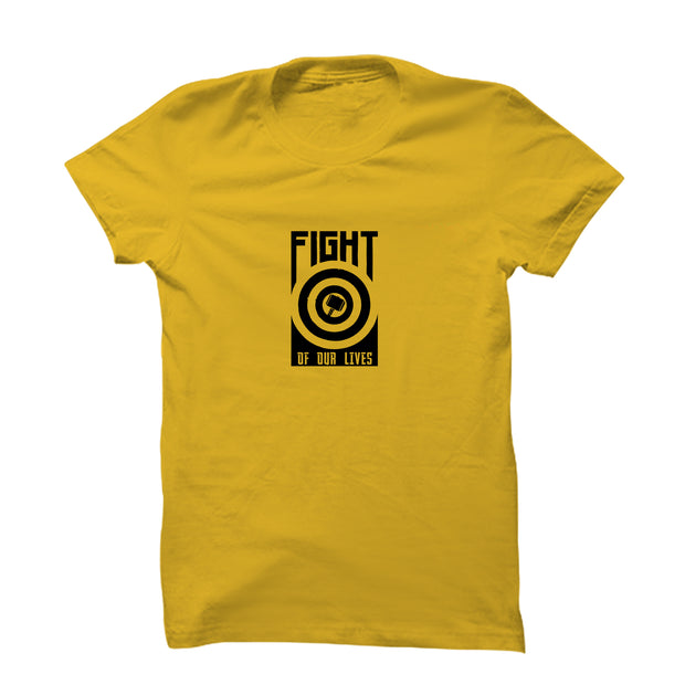 Fight For Our Lives T-Shirt