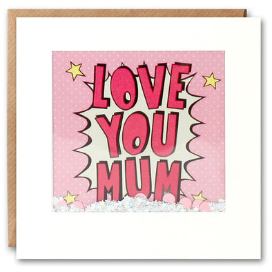 PK2828 - Love You Mum Kapow Shakies Card
