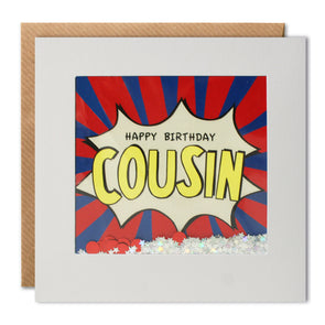 PK2956 - Happy Birthday Cousin Kapow Shakies Card