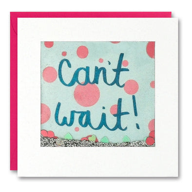 PS2525 - Can't Wait Shakies Card
