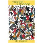 Voodoo and Hoodoo by Jim Haskins