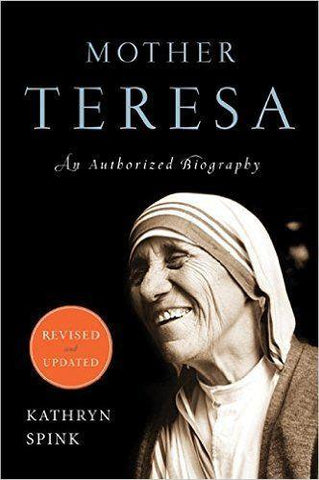 Mother Teresa: An Authorized Biography (Revised, Updated)