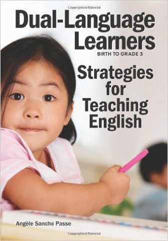 Dual-Language Learners: Strategies for Teaching English
