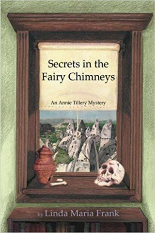Secrets in the Fairy Chimneys