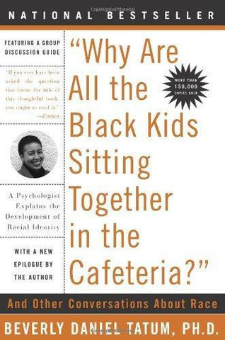 Why Are All the Black Kids Sitting Together in the Cafeteria?: Revised Edition (Uncut Version/ DD Eng-Ch-Sub)