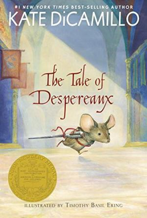 Tale of Despereaux: Being the Story of a Mouse, a Princess, Some Soup, and a Spool of Thread