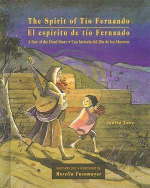 Spirit of Tio Fernando: A Day of the Dead Story