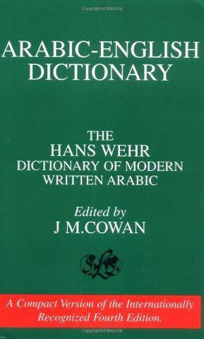A Dictionary of Modern Written Arabic (Arabic-English)