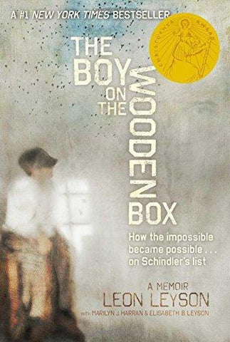 Boy on the Wooden Box: How the Impossible Became Possible....on Schindler's List