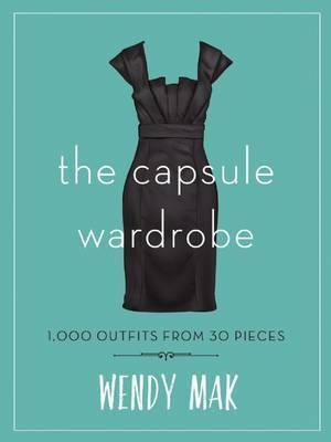 Capsule Wardrobe: 1,000 Outfits from 30 Pieces