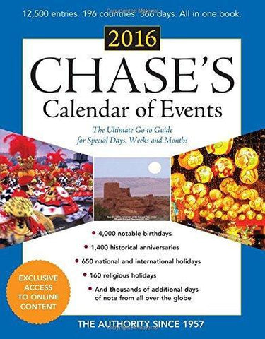 Chase's Calendar of Events 2016: The Ultimate Go-To Guide for Special Days, Weeks and Months