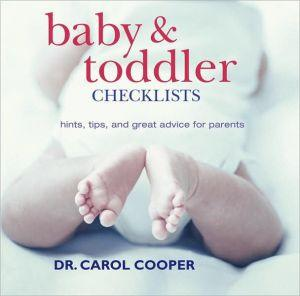 Baby & Toddler Checklists: Hints, Tips, and Great Advice for Parents