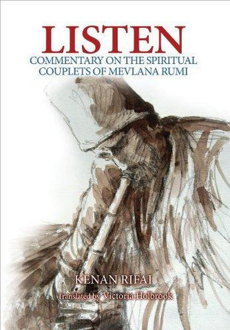 Listen Commentary on the Spiritual Couplets of Mevlana Rumi