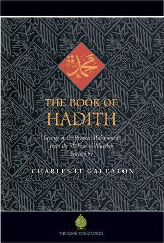 Book of Hadith: Sayings of the Prophet Muhammad from the Mishkat Al Masabih