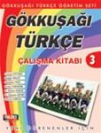 Gokkusagi Turkce 3 Calisma Kitabi (Workbook)