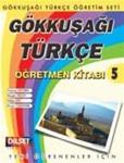 Gokkusagi Turkce 5 Ogretmen Kitabi (Teacher s book)